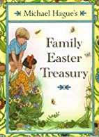 Michael Hague's Family Easter Treasury by…
