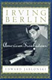 Jablonski, Edward: Irving Berlin: American Troubadour