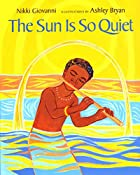 The Sun Is So Quiet by Nikki Giovanni