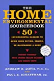 Davis, Andrew N., Ph.D.: The Home Environmental Sourcebook: 50 Environmental Hazards to Avoid When Buying, Selling, or Maintaining a Home