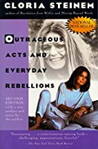 Outrageous Acts and Everyday Rebellions by…