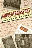 Drucker, Olga Levy: Kindertransport