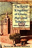 McKissack, Fredrick: The Royal Kingdoms of Ghana, Mali, and Songhay