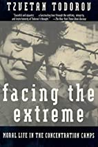 Facing the Extreme: Moral Life in the…