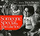 Someone Special, Just Like You by Tricia…