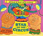 Star of the Circus by Michael Sampson