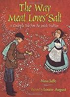 The way meat loves salt by Nina Jaffe