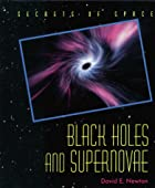 Black Holes & Supernovae (Secrets of Space)…