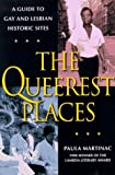 Martinac, Paula: The Queerest Places: A National Guide to Gay and Lesbian Historic Sites