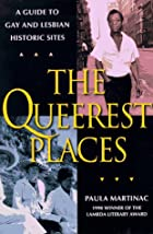 The Queerest Places: A National Guide to Gay…