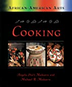 Cooking (African-American Arts) by Angela…