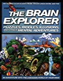 Murphy, Pat: The Brain Explorer: Puzzles, Riddles, Illusions, and Other Mental Adventures