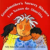 Jaramillo, Nelly Palacio: Grandmother's Nursery Rhymes/Las Nanas De Abuelita