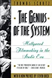 Schatz, Thomas G.: The Genius of the System : Hollywood Filmmaking in the Studio Era