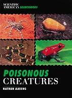 Poisonous Creatures (Scientific American…