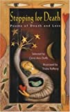 Duffy, Carol Ann: Stopping for Death: Poems of Death and Loss