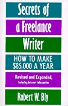 Secrets of a Freelance Writer, Second…
