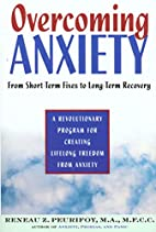 Overcoming Anxiety: From Short-Time Fixes to…