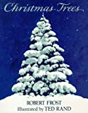 Frost, Robert: Christmas Trees (An Owlet Book)