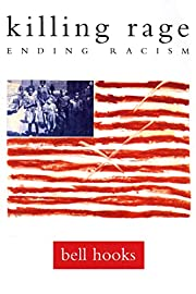 killing rage: Ending Racism (Owl Book) by…