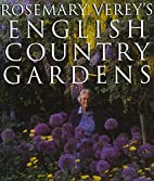 Rosemary Verey's English Country Gardens by…