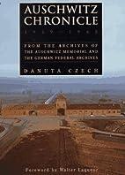 Auschwitz Chronicle: 1939-1945 by Danuta…