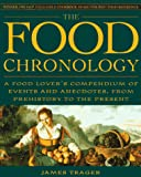 Trager, James: The Food Chronology: A Food Lover's Compendium of Events and Anecdotes, from Prehistory to the Present