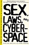 Wallace, Jonathan: Sex, Laws, and Cyberspace: Freedom and Censorship on the Frontiers of the Online Revolution