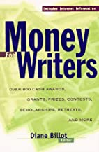 Money for Writers: Grants, Awards, Prizes,…