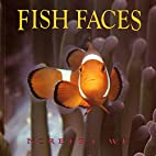 Fish Faces by Norbert Wu