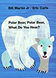 Martin, Bill: Polar Bear, Polar Bear, What Do You Hear?