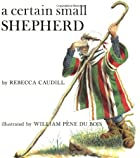 A Certain Small Shepherd by Rebecca Caudill
