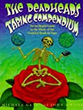 Getz, Micheal M.: Deadhead's Taping Compendium : An In-Depth Guide to the Music of the Grateful Dead on Tape, 1959-1974