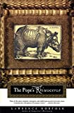 Norfolk, Lawrence: The Pope&#39;s Rhinoceros