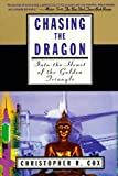 Cox, Christopher R.: Chasing the Dragon