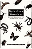 Conniff, Richard: Spineless Wonders: Strange Tales from the Invertebrate World