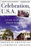 Frantz, Douglas: Celebration, U.S.A: Living in Disney's Brave New Town