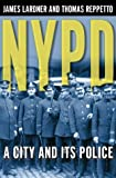 Reppetto, Thomas: NYPD: A City and Its Police