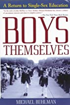 Boys Themselves: A Return to Single-Sex…