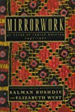 Rushdie, Salman: Mirrorwork : 50 Years of Indian Writing, 1947-1997