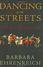 Dancing in the Streets: A History of…