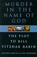 Murder in the Name of God: The Plot to Kill…