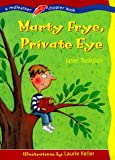 Tashjian, Janet: Marty Frye, Private Eye (Redfeather Chapter Book)