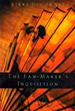 Ducornet, Rikki: The Fan-Maker&#39;s Inquisition : A Novel of the Marquis de Sade