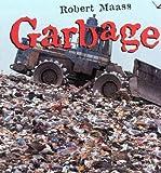 Maass, Robert: Garbage