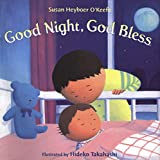 Heyboer Okeefe, Susan: Good Night, God Bless (Henry Holt Young Readers)