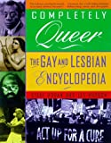 Steve Hogan: Completely Queer: The Gay and Lesbian Encyclopedia