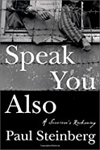 Speak You Also: A Survivor's Reckoning by…