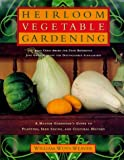Weaver, William W.: Heirloom Vegetable Gardening : A Master Gardener's Guide to Planting, Seed Saving, and Cultural History