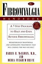 The Fibromyalgia Handbook: A 7-Step Program…